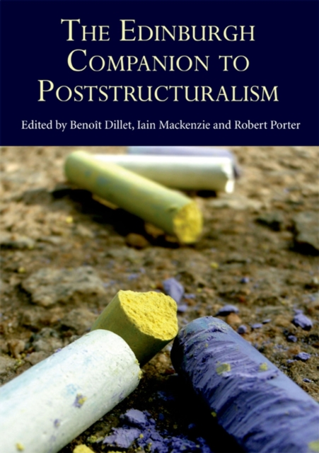 The Edinburgh Companion to Poststructuralism