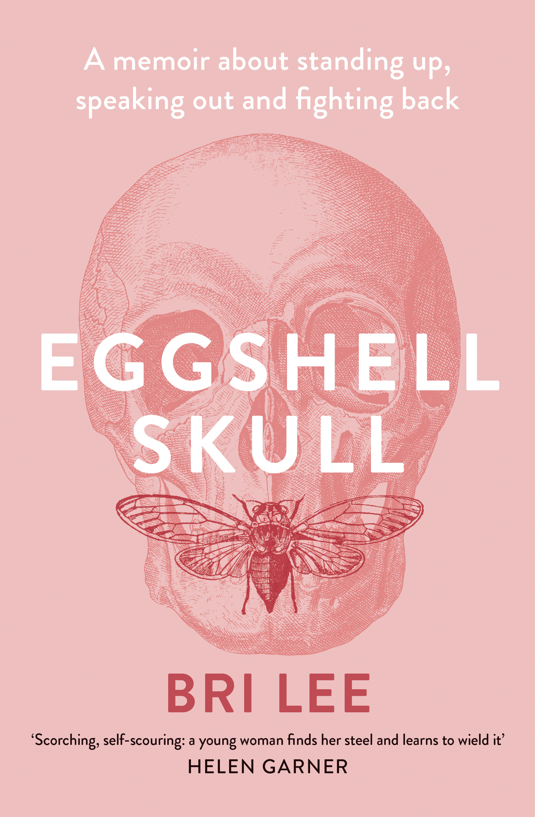 Eggshell Skull by Bri Lee, ISBN: 9781760295776