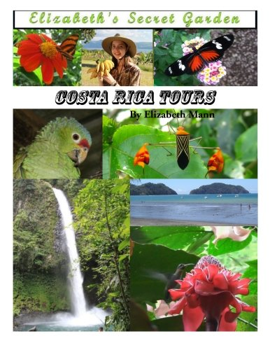 Elizabeth's Secret Garden: Costa Rica Tours: 2