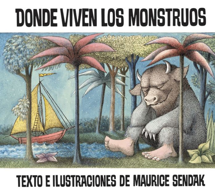 Donde Viven Los Monstruos/ Where the Wild Things Are by Maurice Sendak, ISBN: 9780780762671