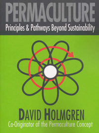 Permaculture by David Holmgren, ISBN: 9780646418445