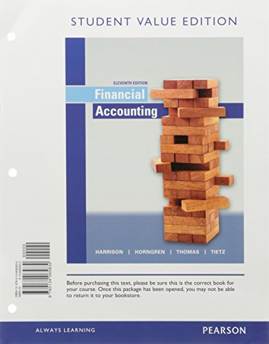 Financial Accounting, Student Value Edition Plus Myaccountinglab with Pearson Etext -- Access Card Package by Walter T., Jr. Harrison,Charles T. Horngren,C. William Thomas, ISBN: 9780134417363