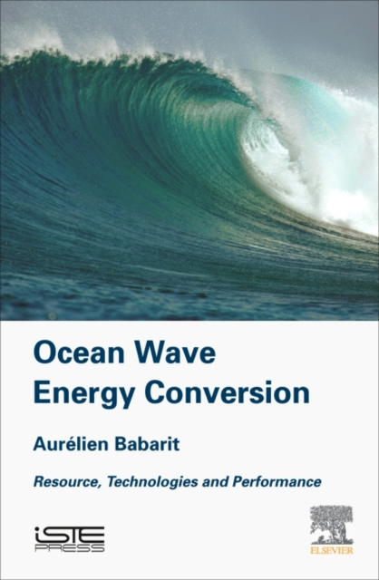 Ocean Wave Energy ConversionResource, Technology and Performance