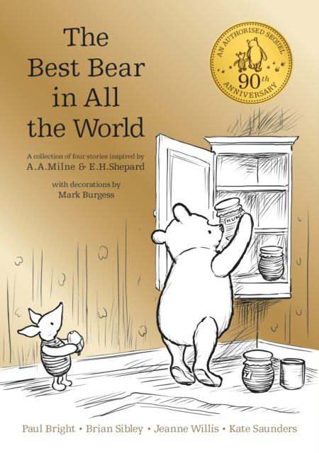 Winnie-the-Pooh: The Best Bear in All the World by A. A. Milne, ISBN: 9781405286619