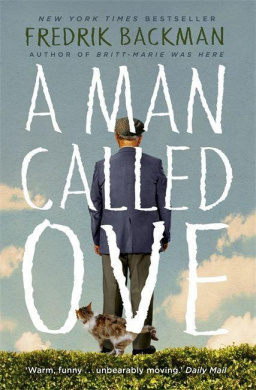 A Man Called Ove by Fredrik Backman, ISBN: 9781473616349