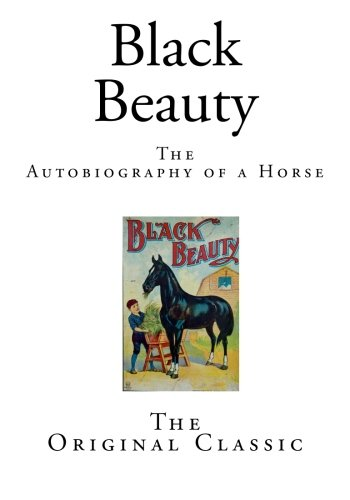 Black BeautyThe Autobiography of a Horse