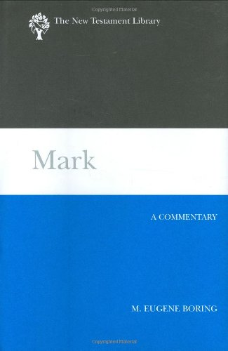 Mark by M. Eugene Boring, ISBN: 9780664221072