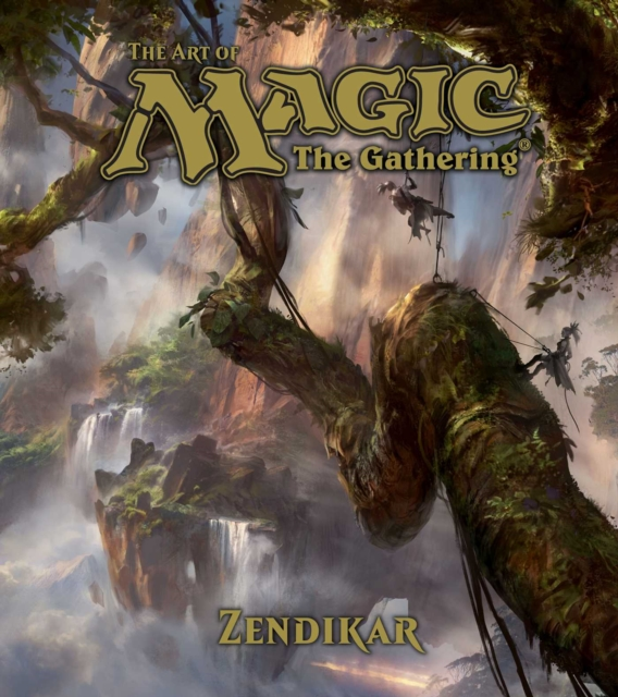 The Art of Magic: The Gathering: Zendikar