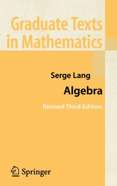 Algebra by Serge Lang, ISBN: 9780387953854