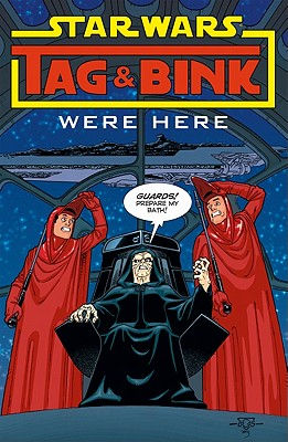 Star Wars: Tag & Bink: Pt. 1