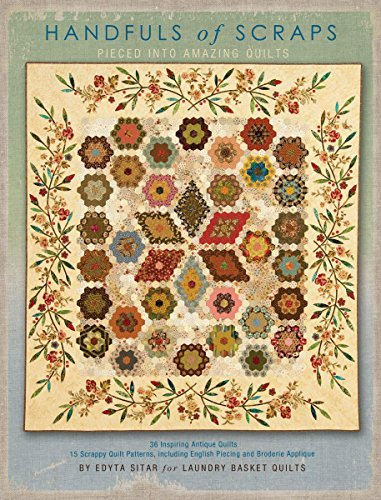 Handfuls of Scraps - Pieced into Amazing Quilts by Edyta Sitar (2014-08-02)
