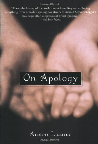 On Apology by Aaron Lazare, ISBN: 9780195173437