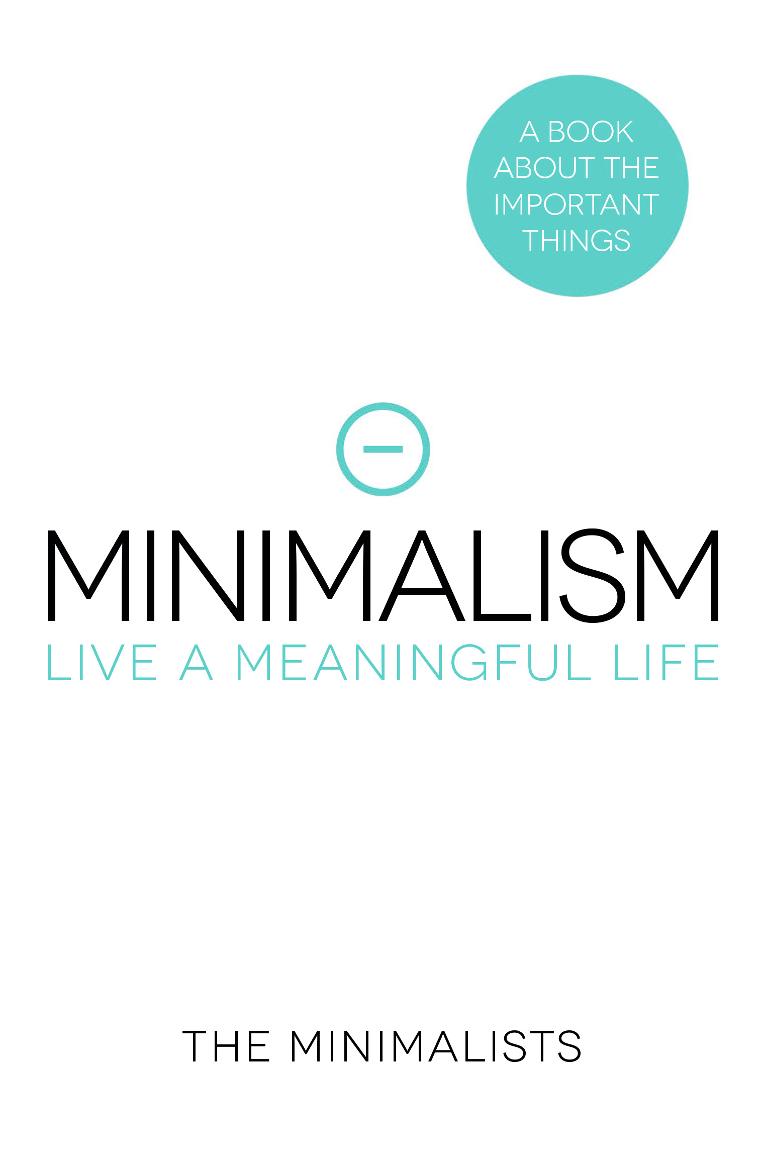 Minimalism - Live a Meaningful Life: BESTSELLING AUSTRALIAN EDITION
