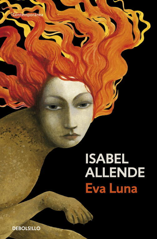 an analysis of characters in eva luna by isabel allende Eva luna by isabel allende essaysnovel: eva luna by isabel allende 307 pp cost: $799 eva luna is based on the life of the protagonist of the novel, eva luna.
