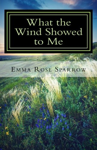 What the Wind Showed to Me: Volume 1 (Books for Dementia Patients)