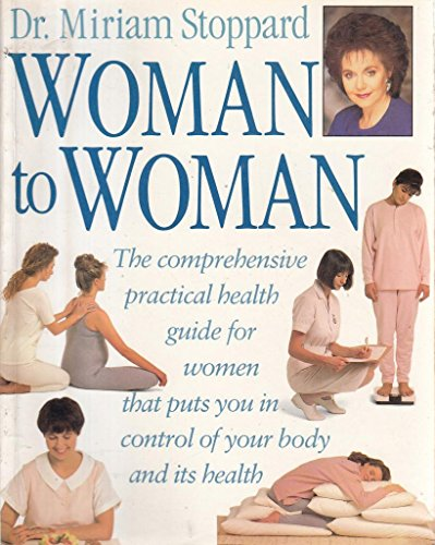 Woman to Woman by Miriam Stoppard, ISBN: 9780863187285