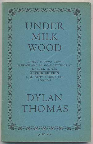 Under Milk Wood: A Play for Voices
