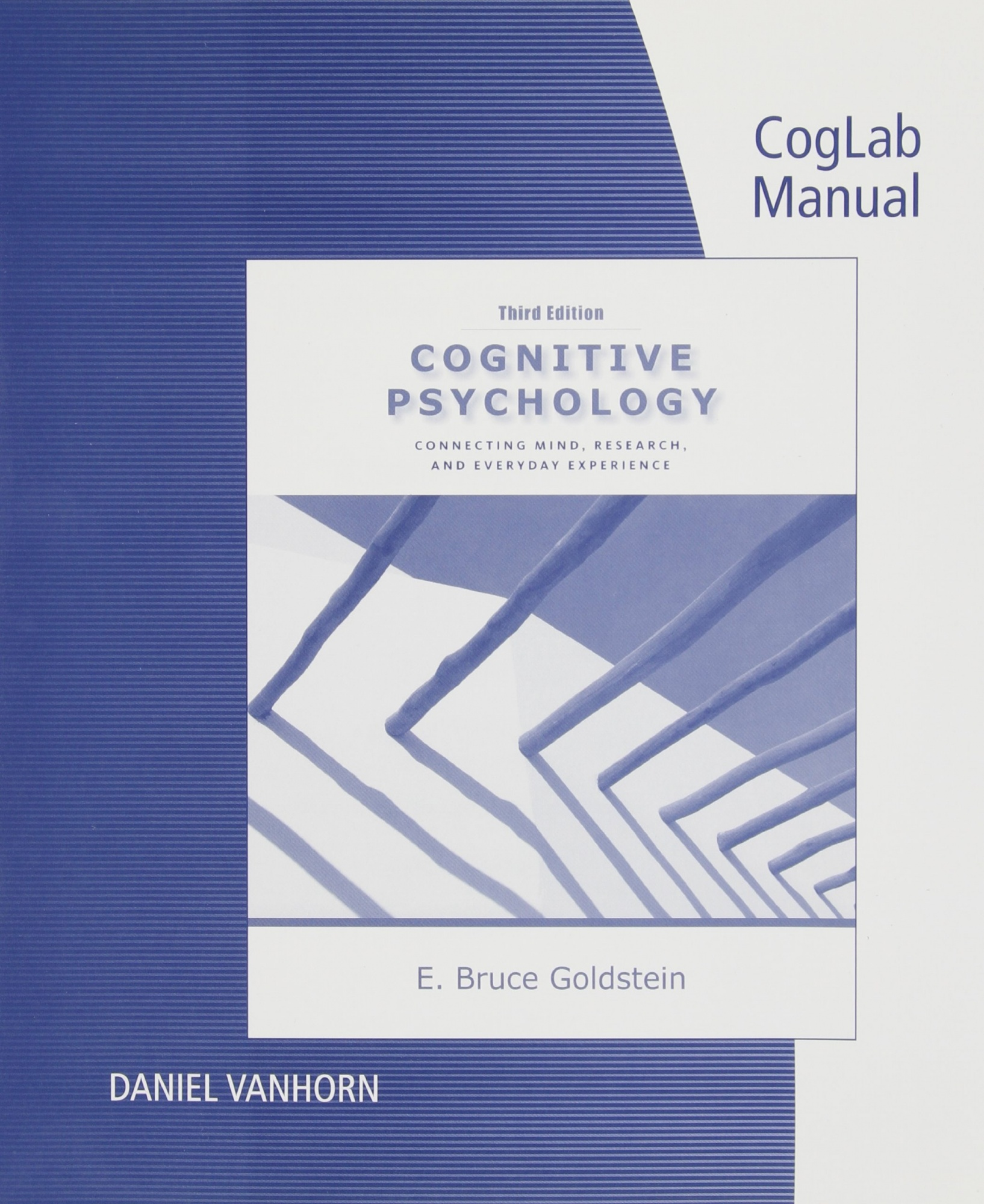 Coglab Manual with Printed Access Card for Cognitive Psychology: Connecting Mind, Research and Everyday Experience, 3rd by E Bruce Goldstein, ISBN: 9780840033543