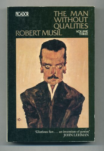 THE MAN WITHOUT QUALITIES: V. 3 (PICADOR BOOKS)