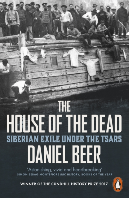 The House of the DeadSiberian Exile Under the Tsars