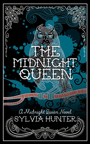 The Midnight Queen (The Midnight Queen Trilogy)