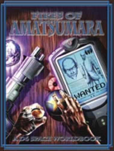 Fires of Amatsumara (D6 Space) by Barry Reese, ISBN: 9781932867169