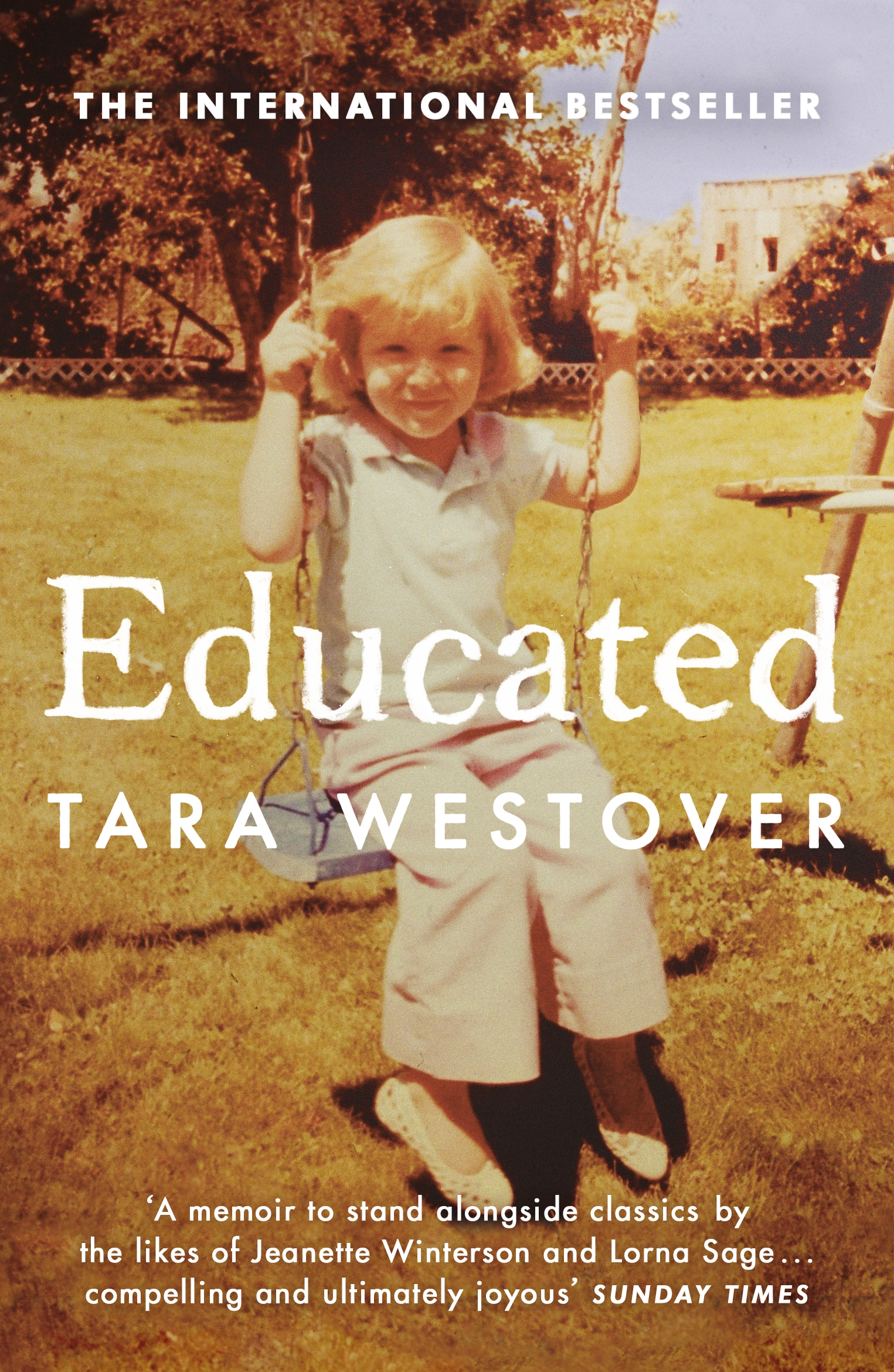 Educated: The Sunday Times and New York Times bestselling memoir by Tara Westover, ISBN: 9780099511021