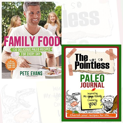 Booko comparing prices for pete evans family food journal and book pete evans family food journal and book collection 130 delicious paleo recipes for every day forumfinder