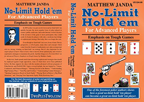 No-Limit Hold 'em for Advanced Players: Emphasis on Tough Games by Matthew Janda, ISBN: 9781880685594