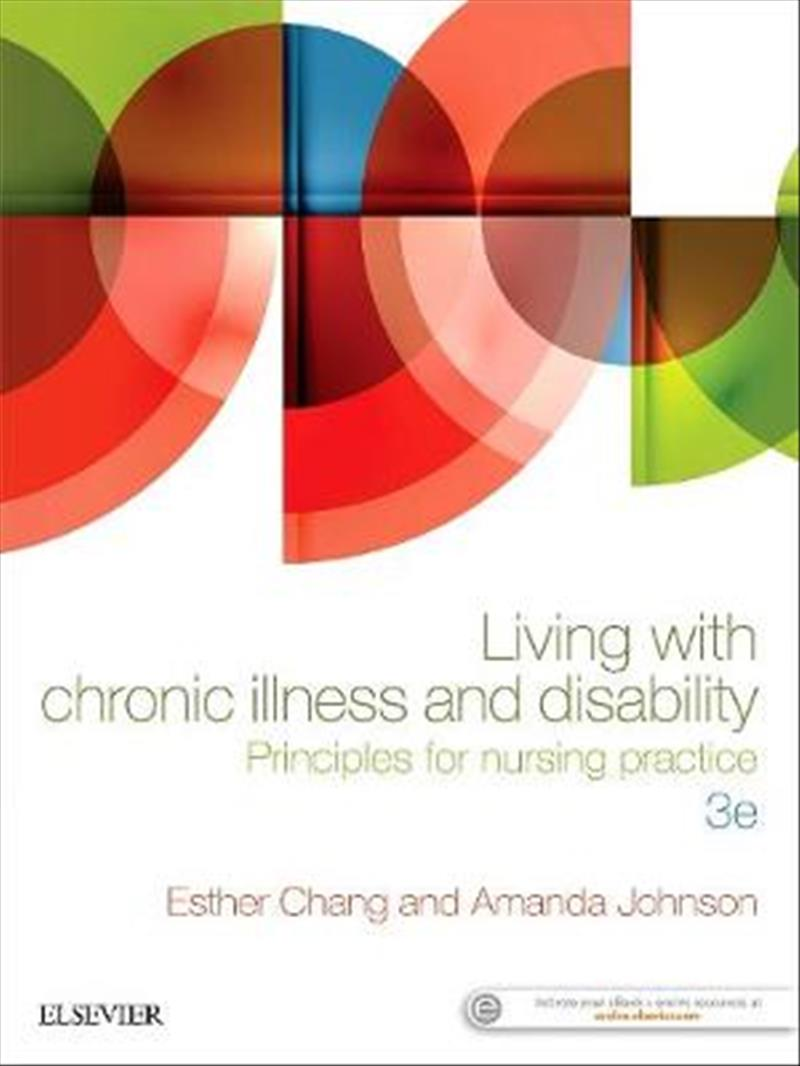 Living With Chronic Illness and Disability: Principles for Nursing Practice