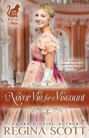 Never Vie for a Viscount (Fortune's Brides)