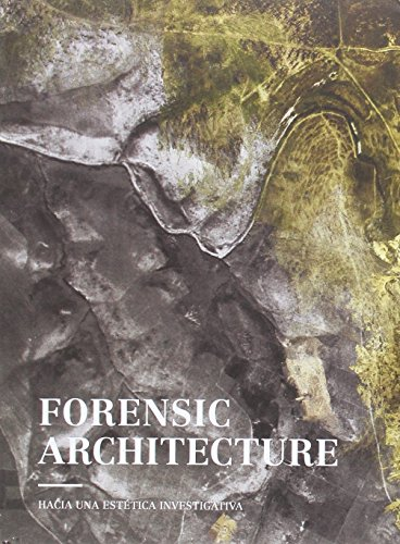 Forensic Architecture by S.L RM Verlag, ISBN: 9788417047153