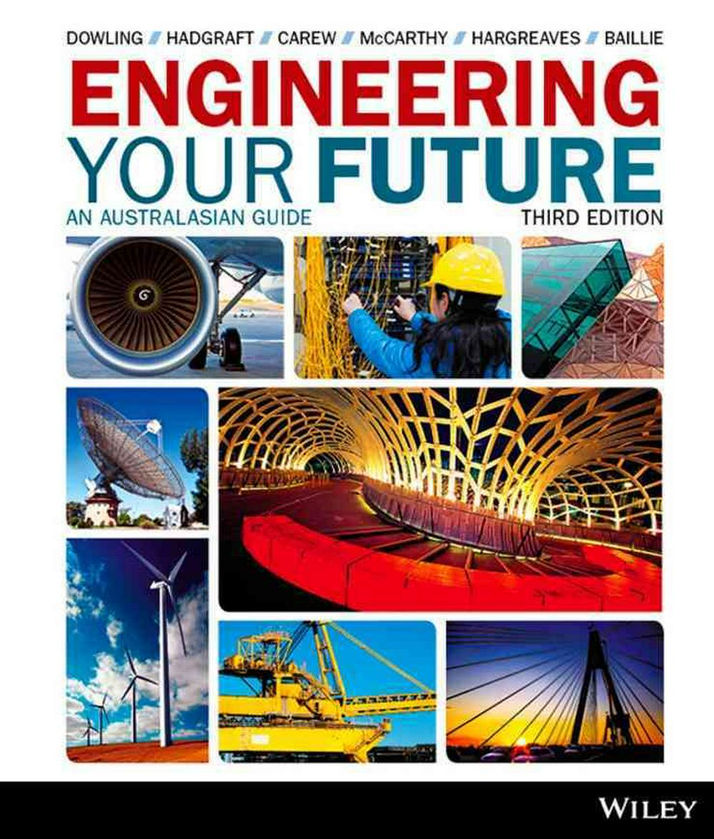Engineering Your Future an Australasian Guide 3E