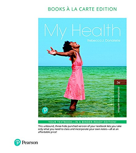 My Health, Books a la Carte Plus Masteringhealth with Pearson Etext -- Access Card Package