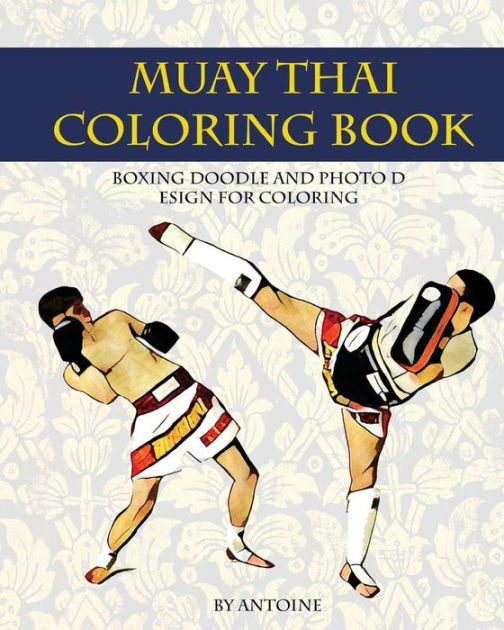 Muay Thai Coloring BookBoxing Doodle and Photo Design for Coloring (Th...