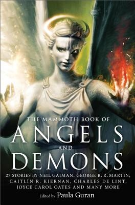 The Mammoth Book of Angels and Demons by Guran, Paula, ISBN: 9780762449378