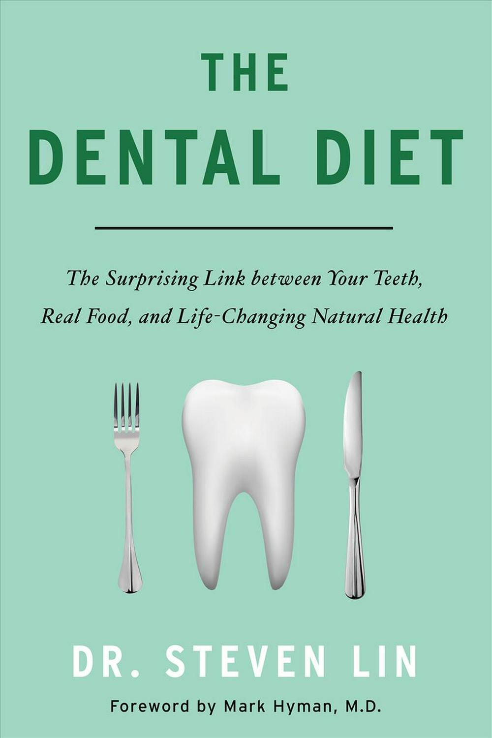 Dental DietThe Surprising Link Between Your Teeth, Real Fo...