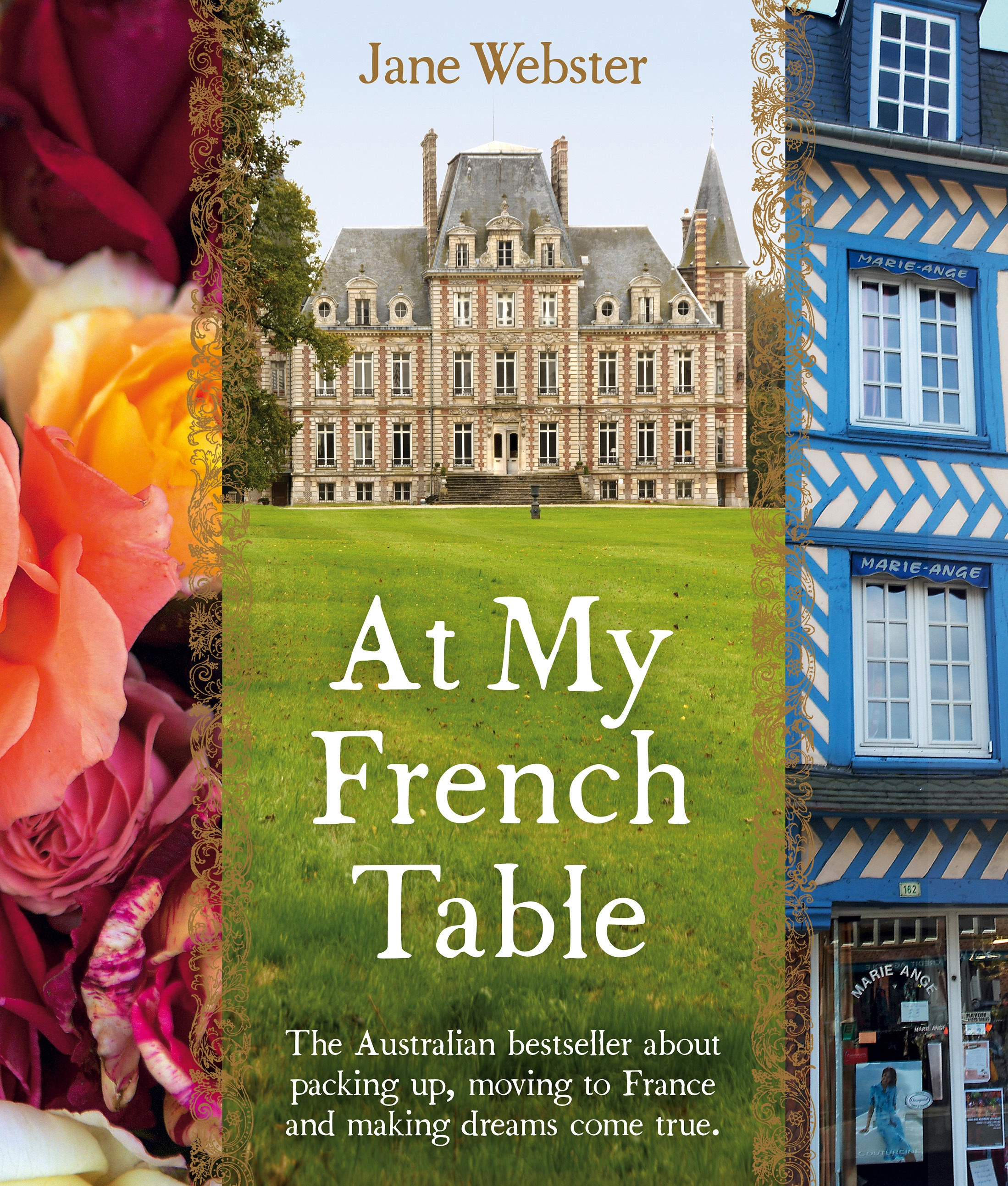 At My French Table by Jane Webster, ISBN: 9780670078240