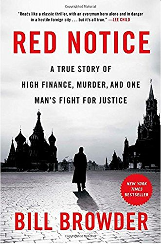 Red NoticeA True Story of High Finance, Murder, and One Man ...