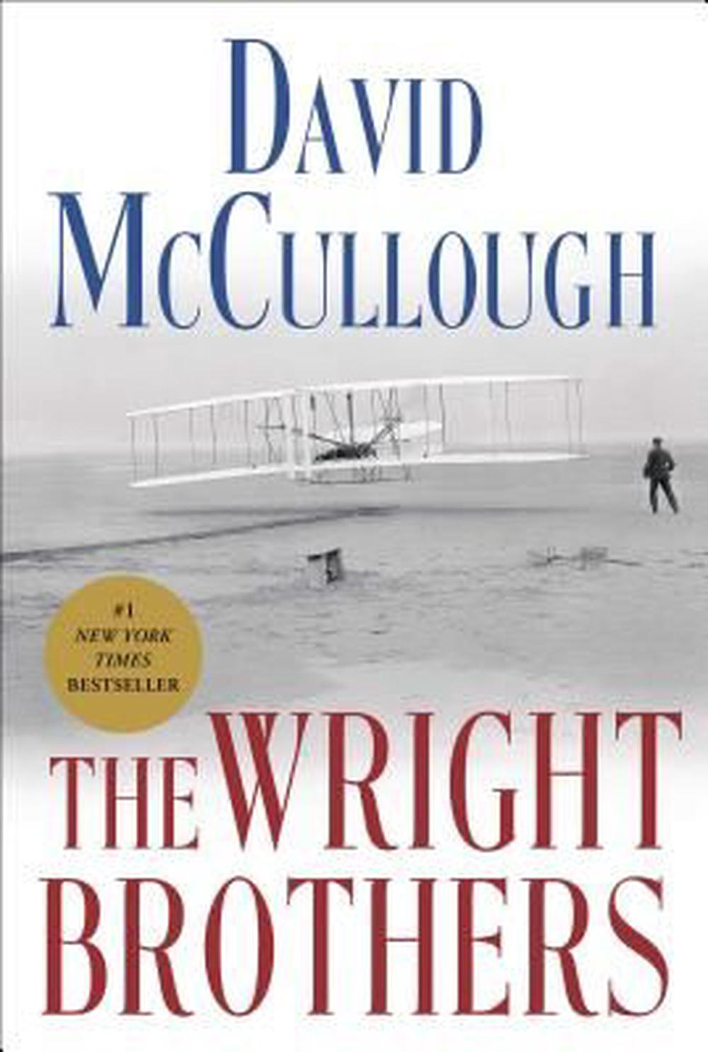 The Wright Brothers by David McCullough, ISBN: 9781476728742
