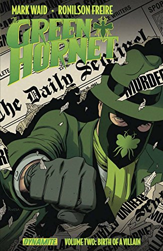 Mark Waid's The Green Hornet Volume 2 by Mark Waid, ISBN: 9781606904985