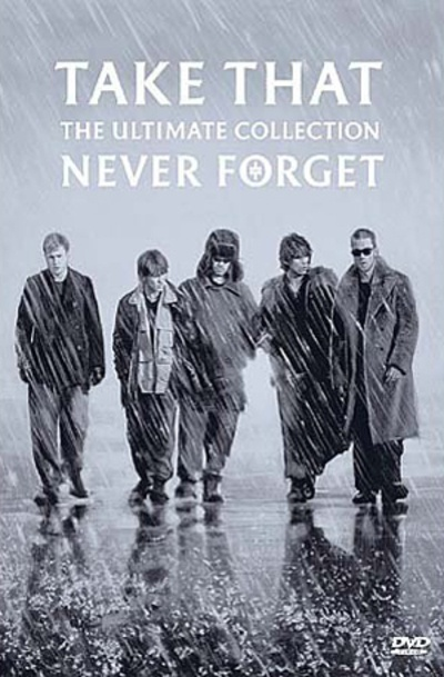 Take That: The Ultimate Collection - Never Forget by SBME, ISBN: 0828767485393