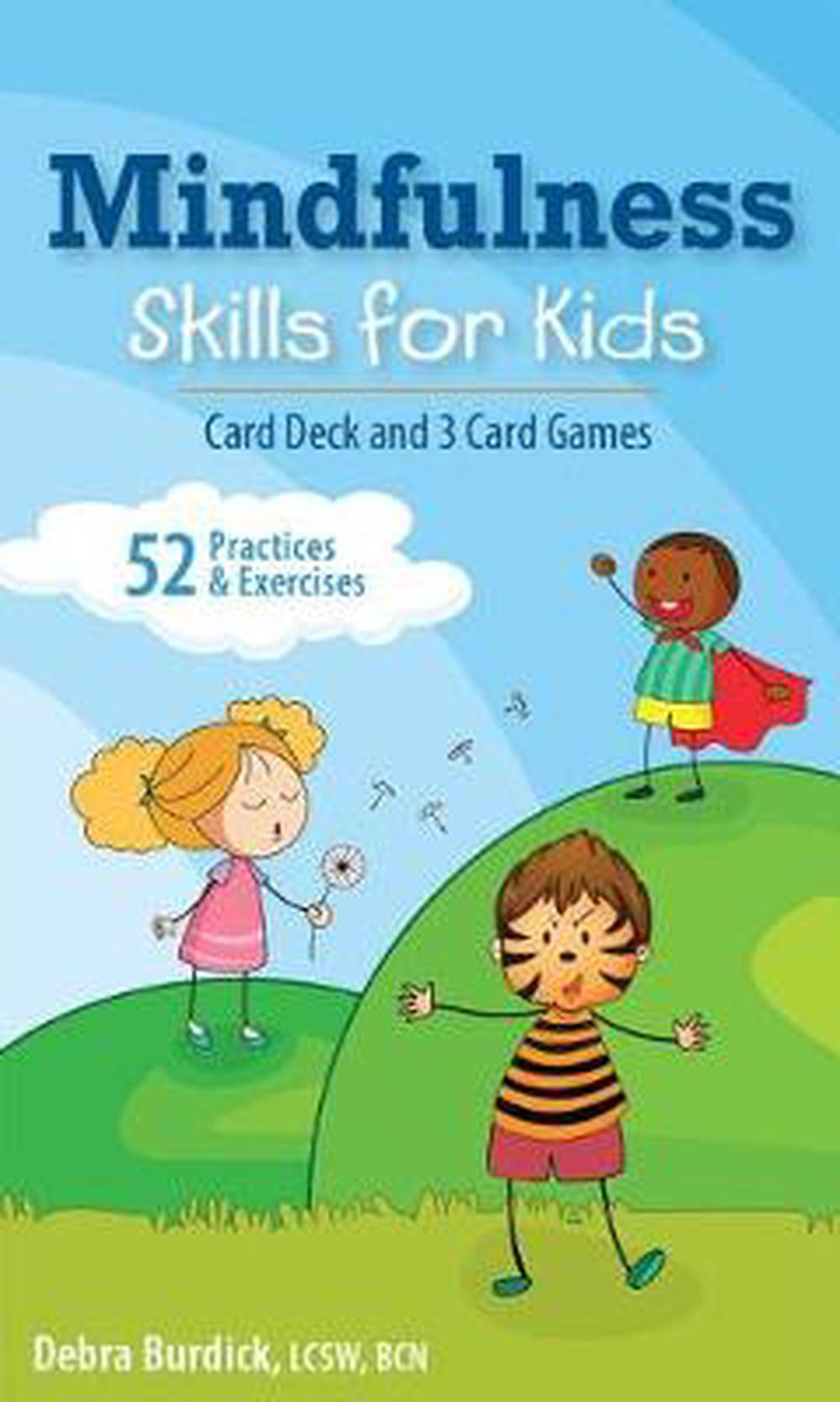 Mindfulness Skills for Kids Card Deck and 3 Card Games by Debra Burdick Lcsw, ISBN: 9781683731054