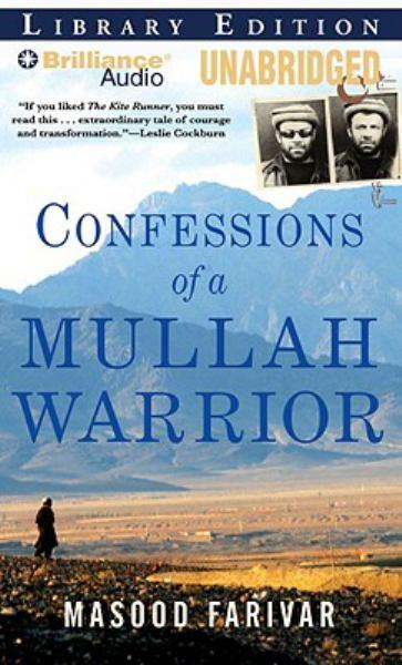 Confessions of a Mullah Warrior: Library Edition