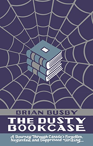 The Dusty Bookcase by Brian John Busby, ISBN: 9781771961684