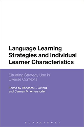 Language Learning Strategies and Individual Learner Characteristics: Situating Strategy Use in Diverse Contexts by Rebecca L. Oxford, ISBN: 9781350005044