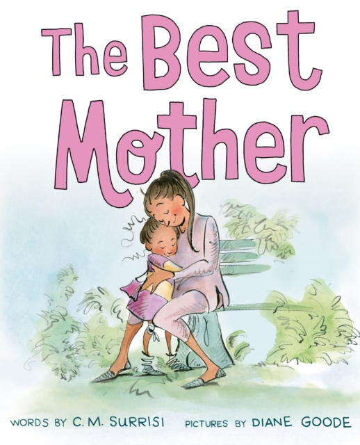The Best Mother by Cynthia Surrisi, ISBN: 9781419725340