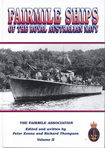 Fairmile Ships of the Royal Australian Navy: Vol. 2