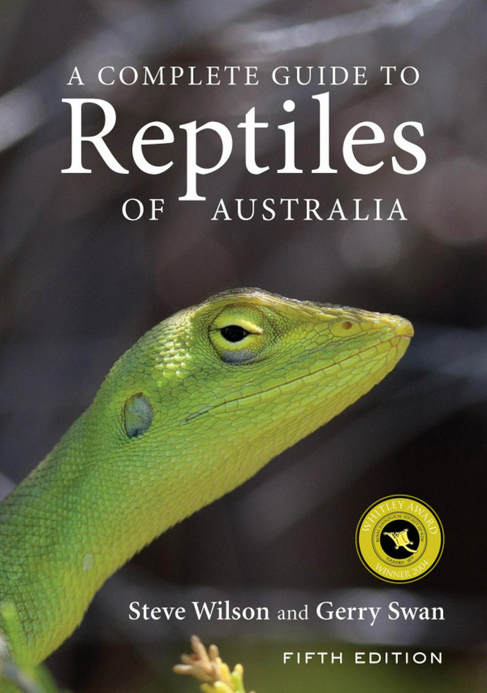 A Complete Guide to Reptiles of AustraliaFifth Edition