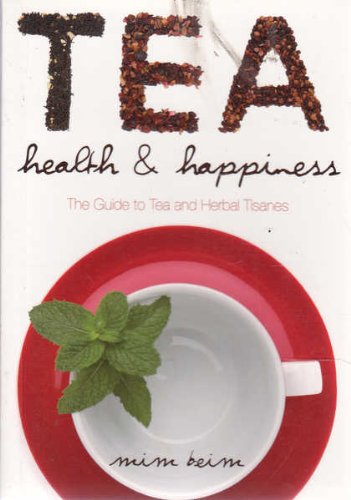 Tea, Health and Happiness